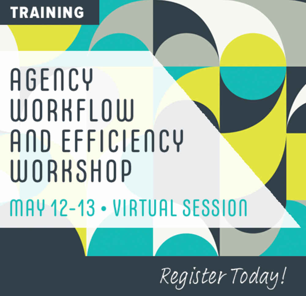 Agency Workflow and Efficiency