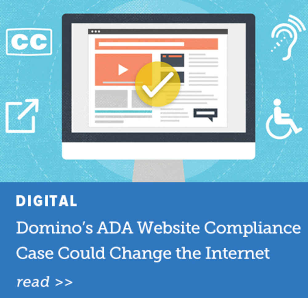 Domino's ADA Website Compliance Case Could Change the Internet
