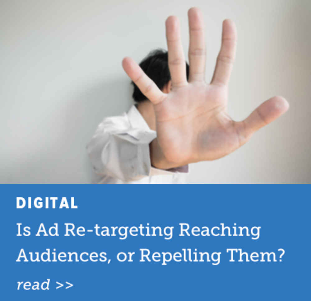 Is Ad Re-targeting Reaching Audiences, or Repelling Them?