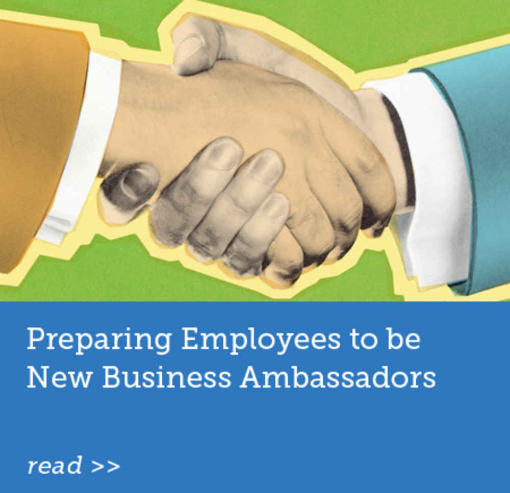 Preparing Employees to be New Business Ambassadors