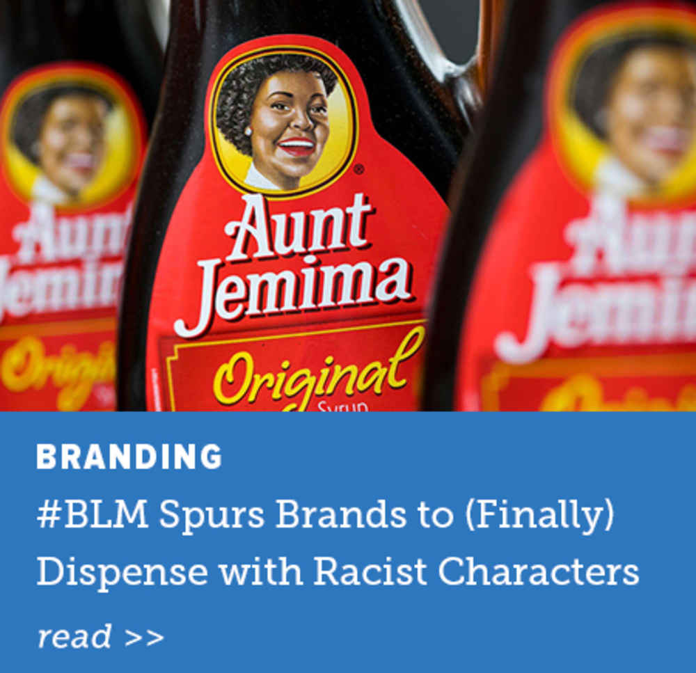 #BLM Spurs Brands to Dispense wth Racist Characters