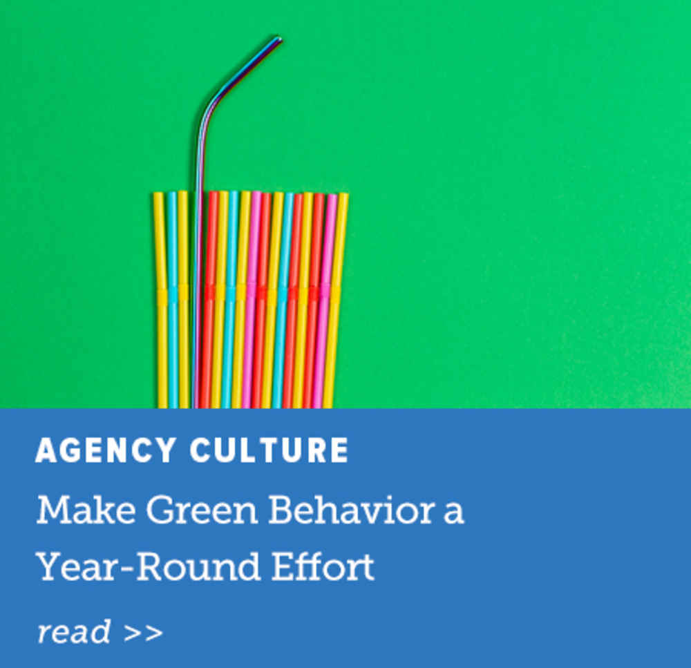 Make Green Behavior a Year-Round Effort