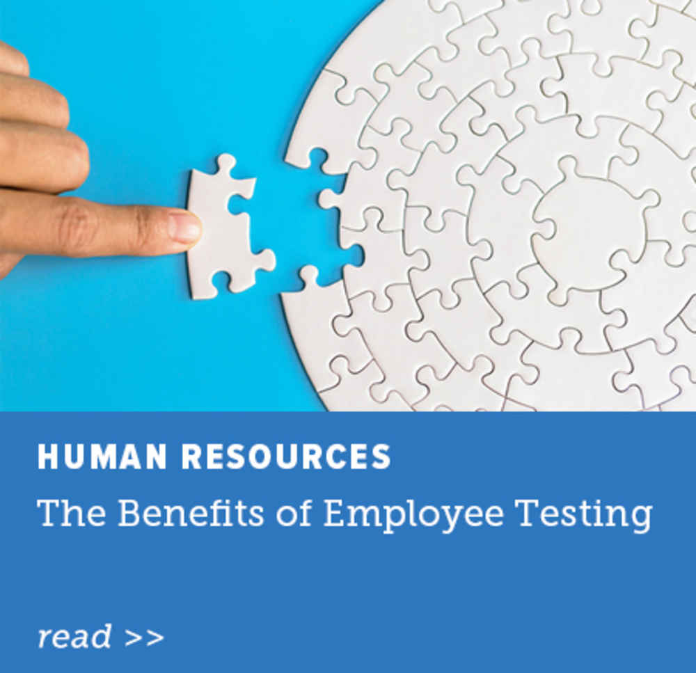 The Benefits of Employee Testing