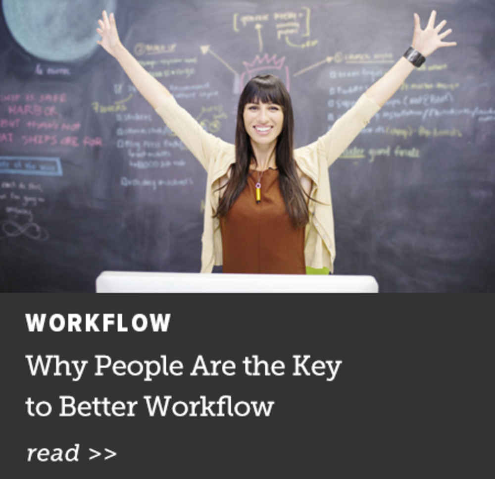 People are the Key to Better Workflow
