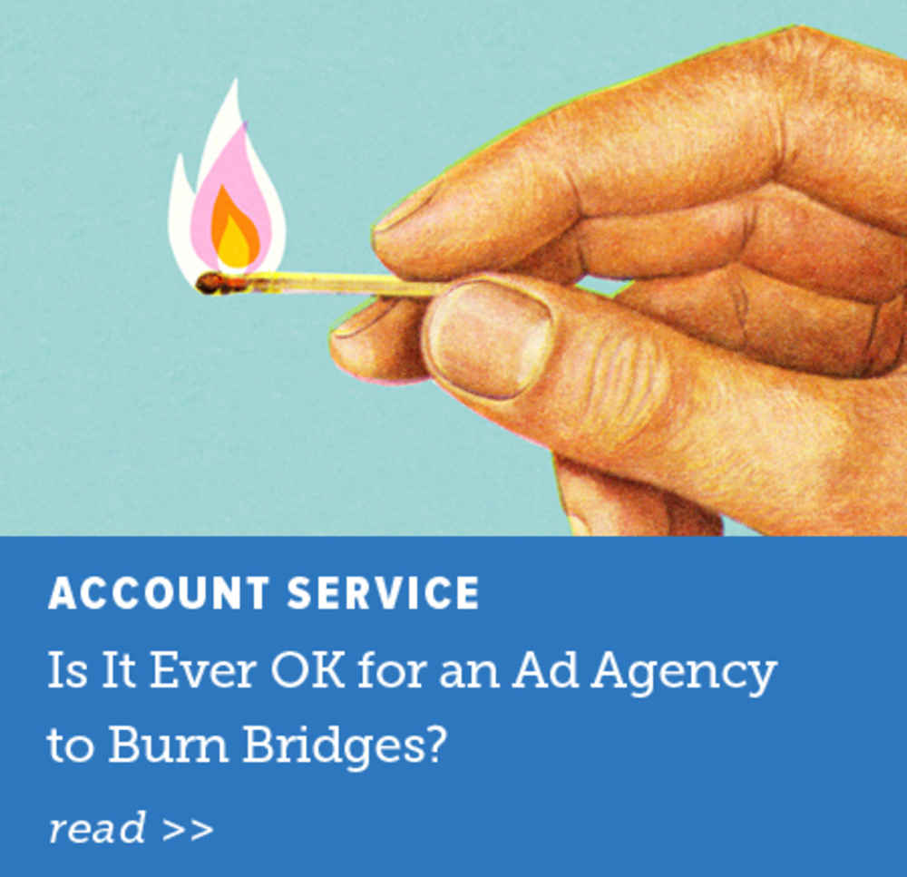 Ad Agency to Burn Bridges