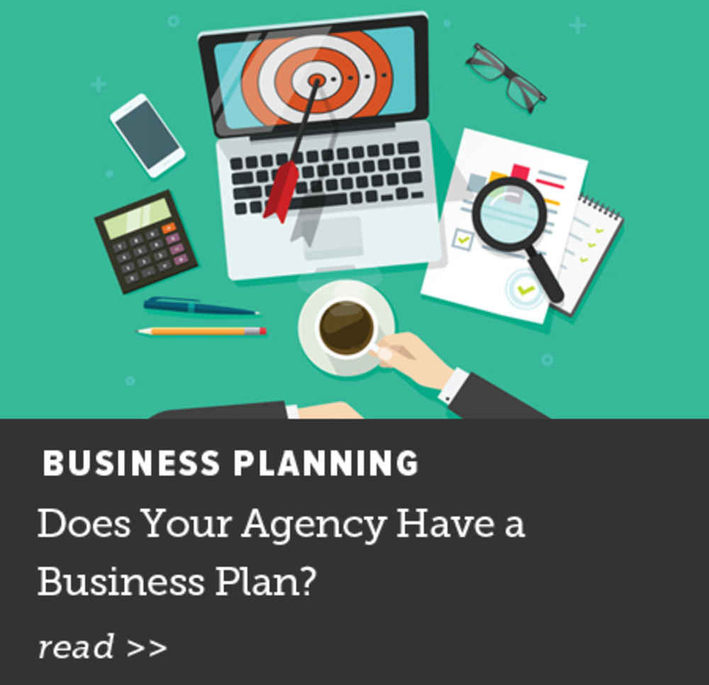Does Your Agency Have a Business Plan?