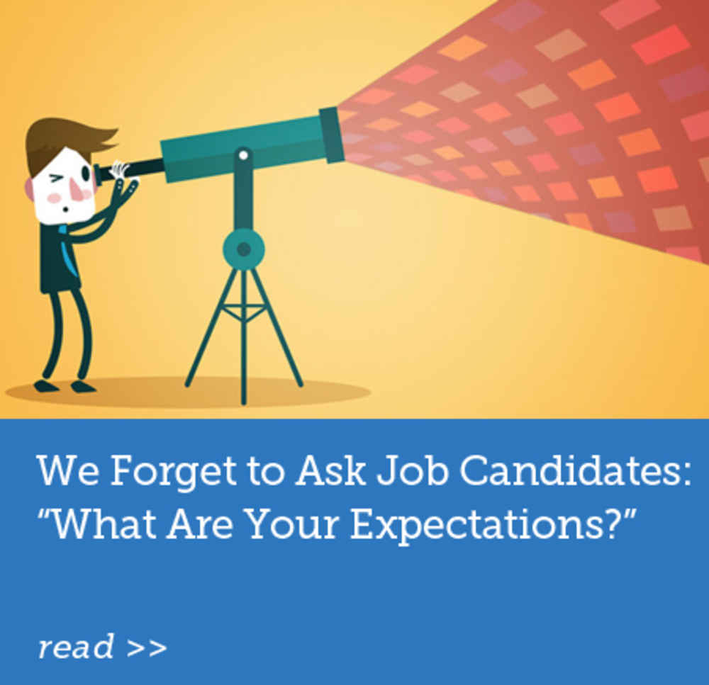 We Forget to Ask Job Candidates