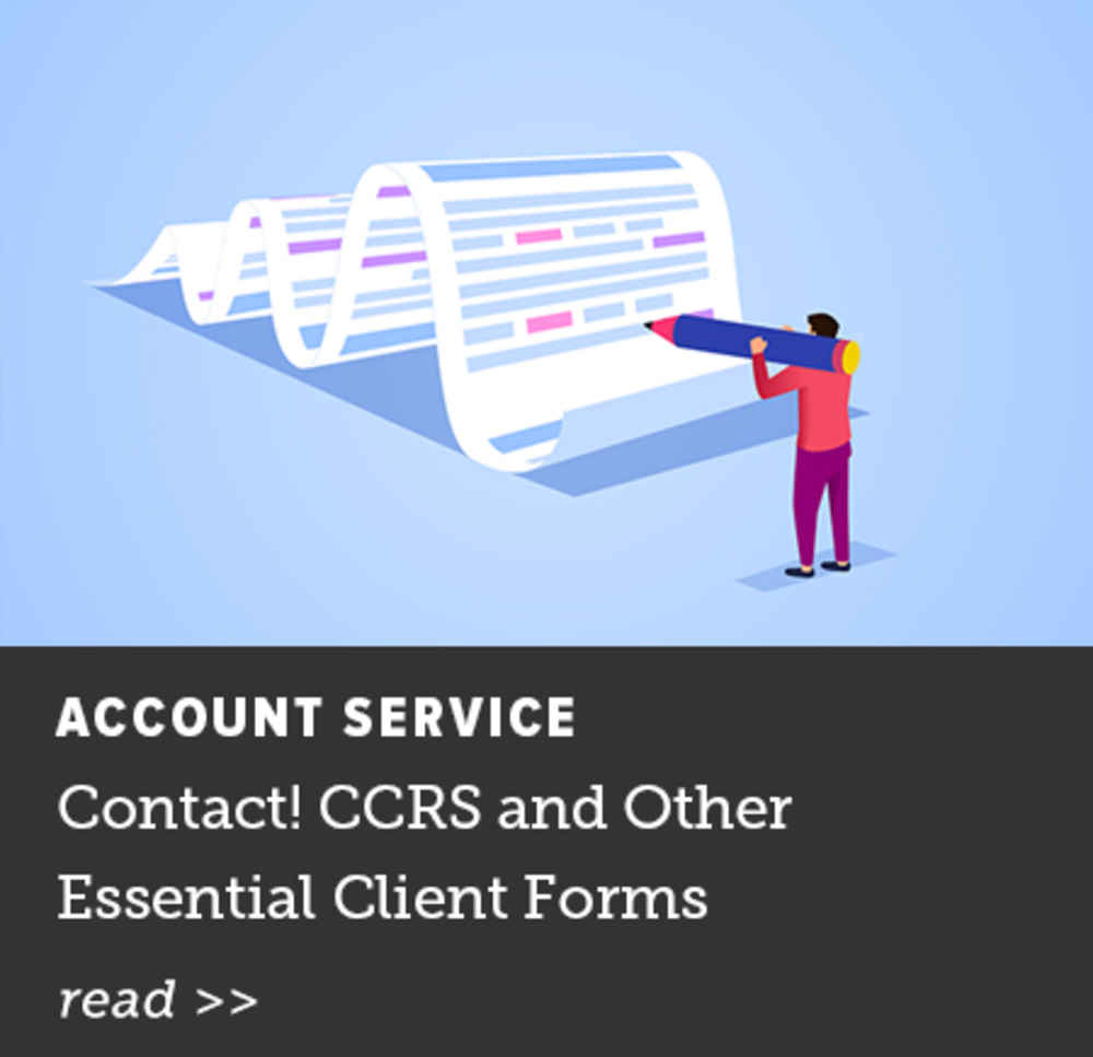 CCRS and Other Essential Client Forms