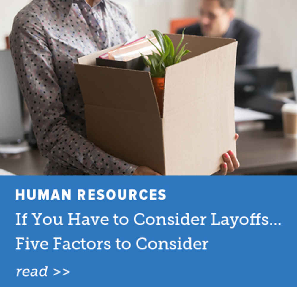 If You Have to Consider Layoffs