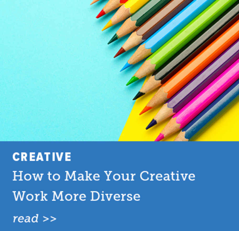 How to Make Your Creative Work More Diverse