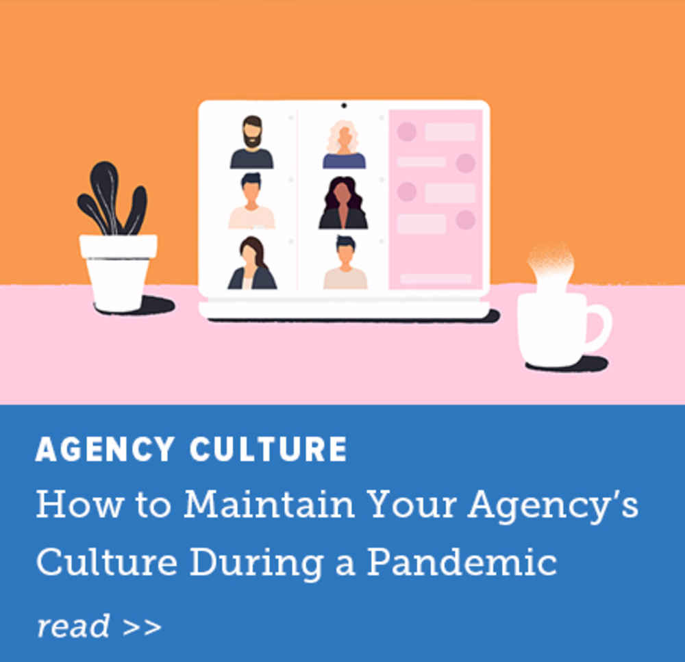 How to Maintain Your Agency's Culture During a Pandemic