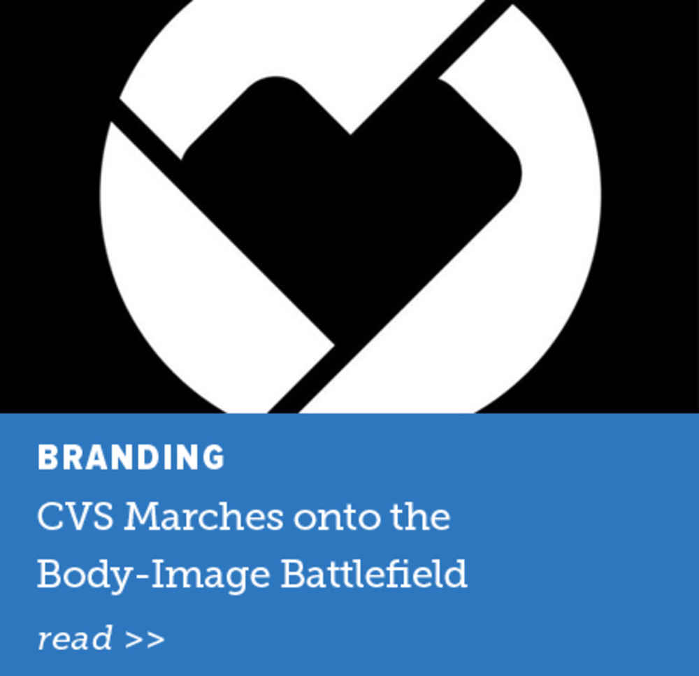 CVS Marches onto the Body-Image Battlefield