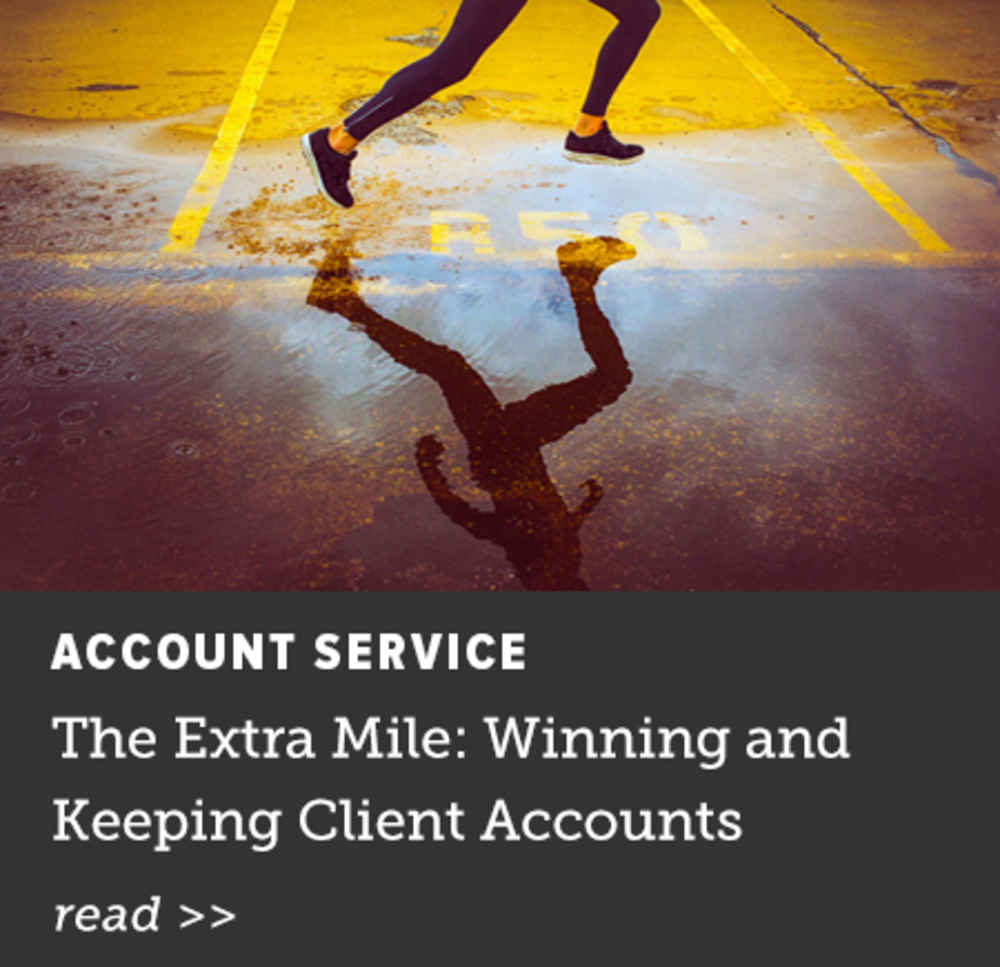 The Extra Mile: Winning and Keeping Client Accounts