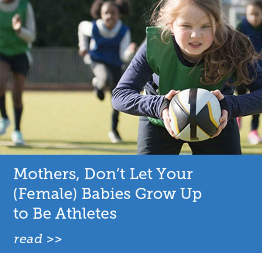Don't Let Your Babies Grow Up to Be Athletes