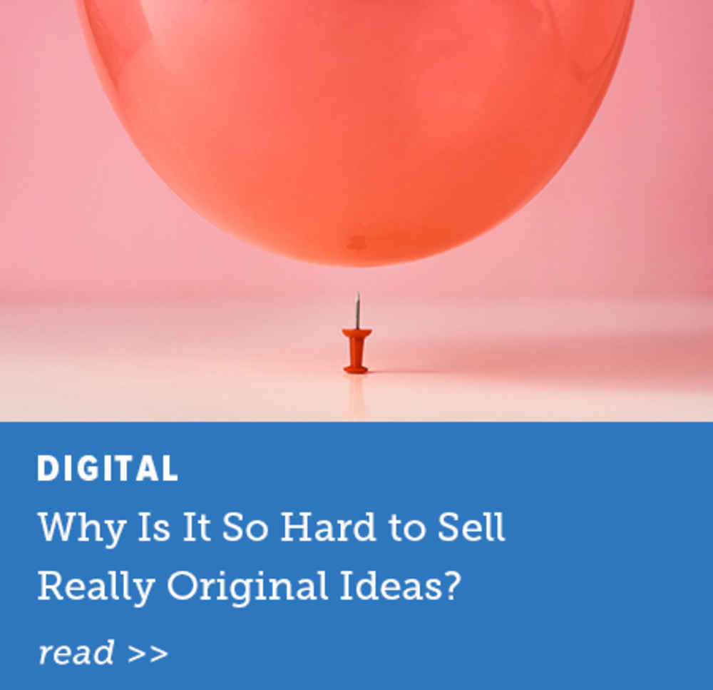 Hard to Sell Original Ideas