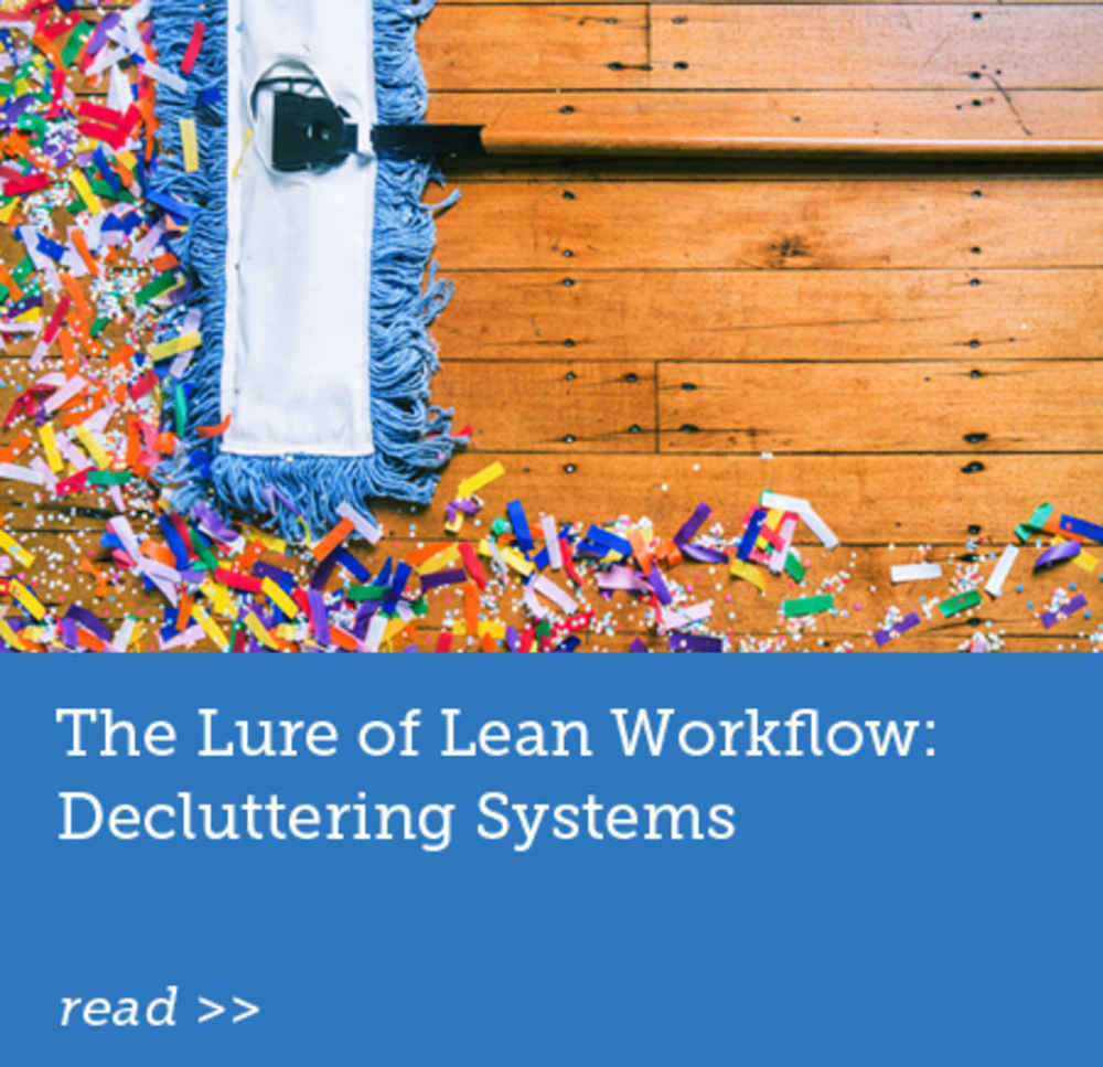 The Lure of Lean Workflow