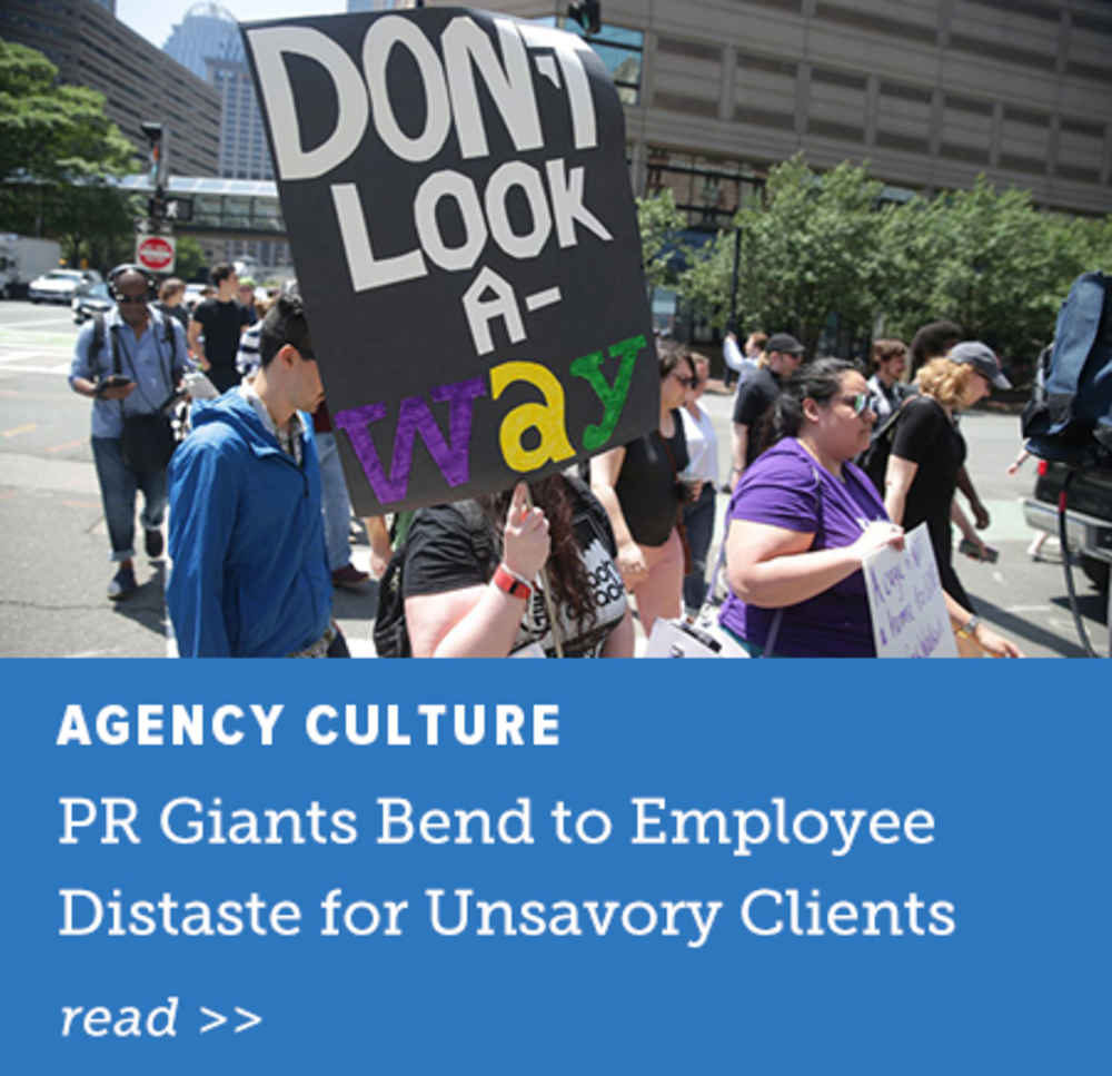 Misaligned: PR Giants Bend to Employee Distaste for Unsavory Clients