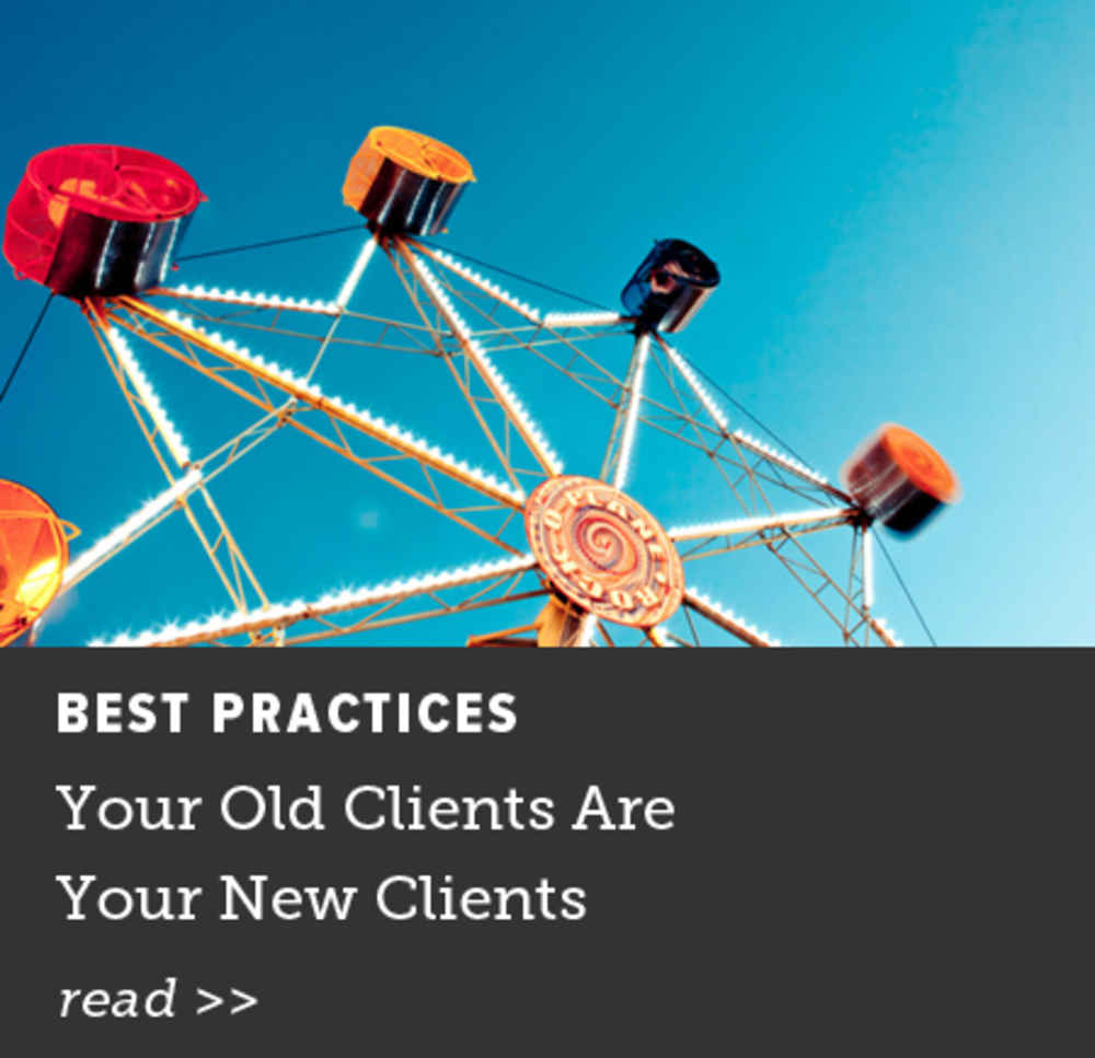 Your Old Clients Are Your New Clients