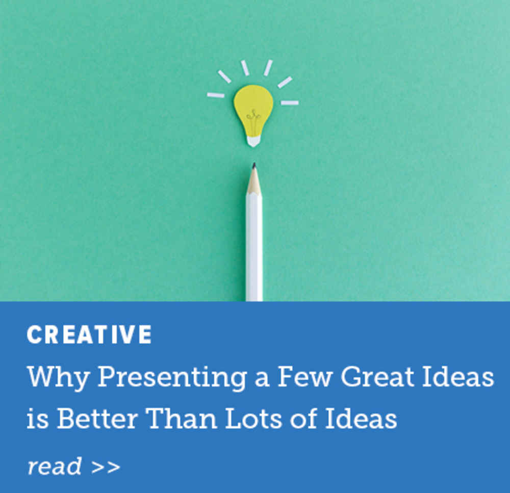Why Presenting a Few Good Ideas is Better Than Lots of Ideas