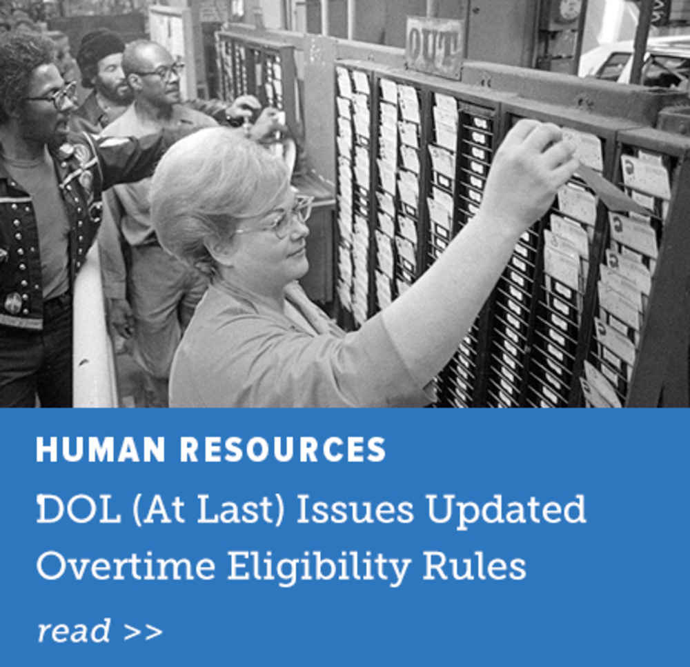 DOL (At Last) Issues Updated Overtime Eligibility Rules