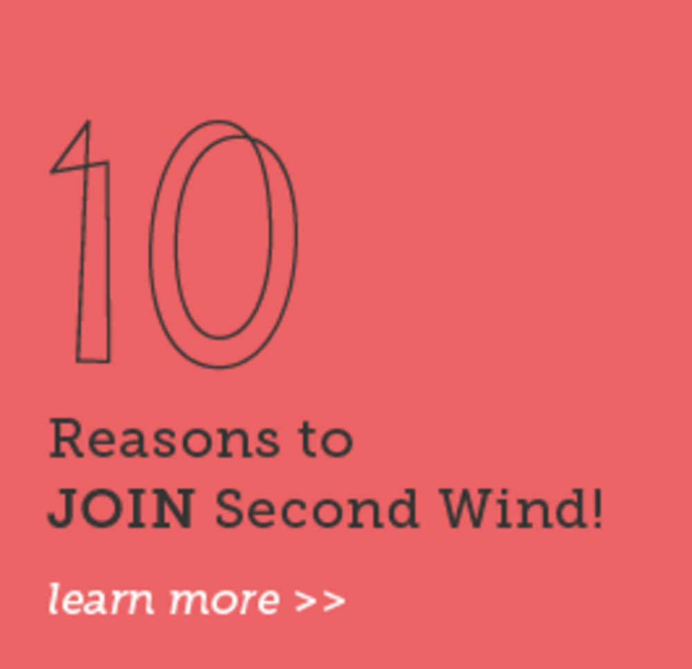 10 Reasons to Join Second Wind
