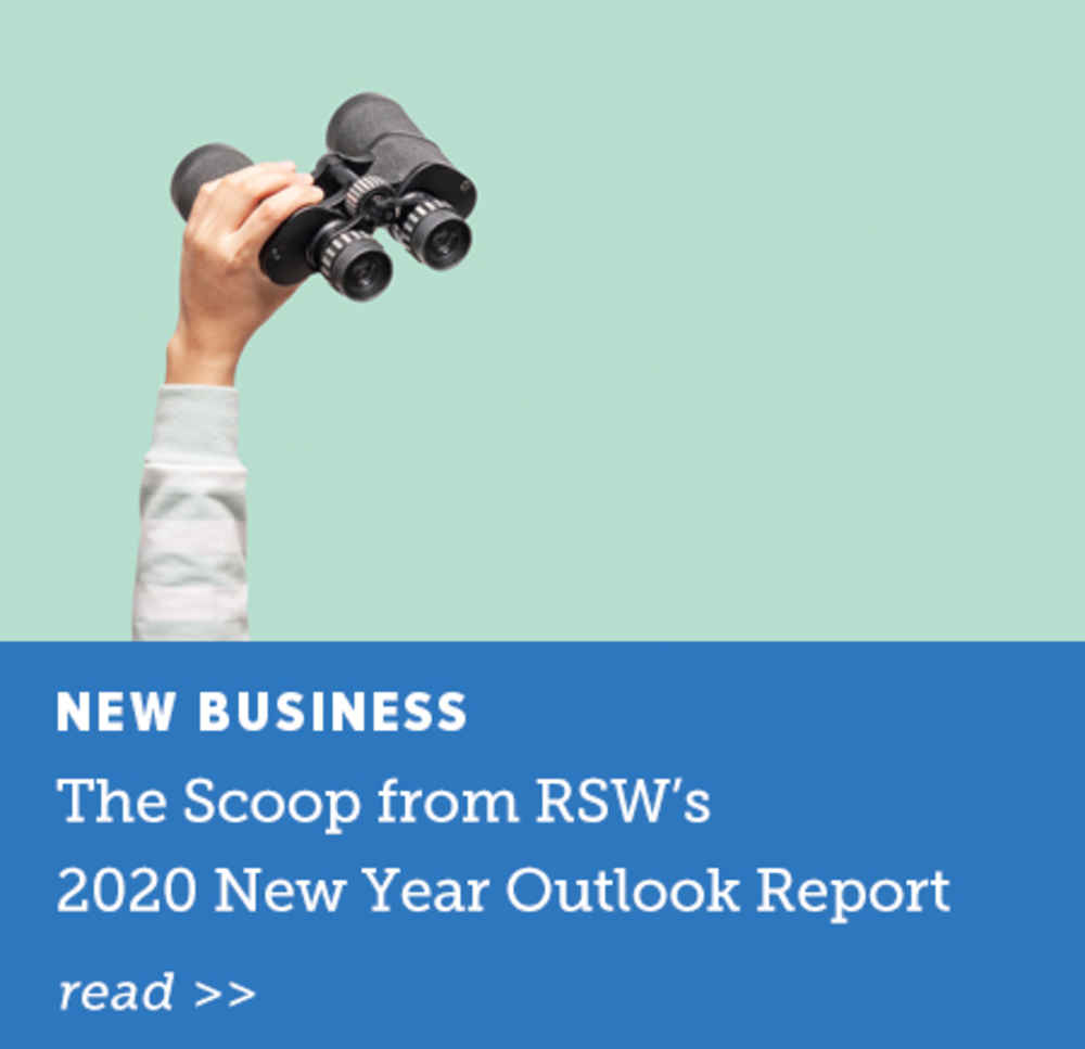The Scoop from RSW's 2020 New Year Outlook Report