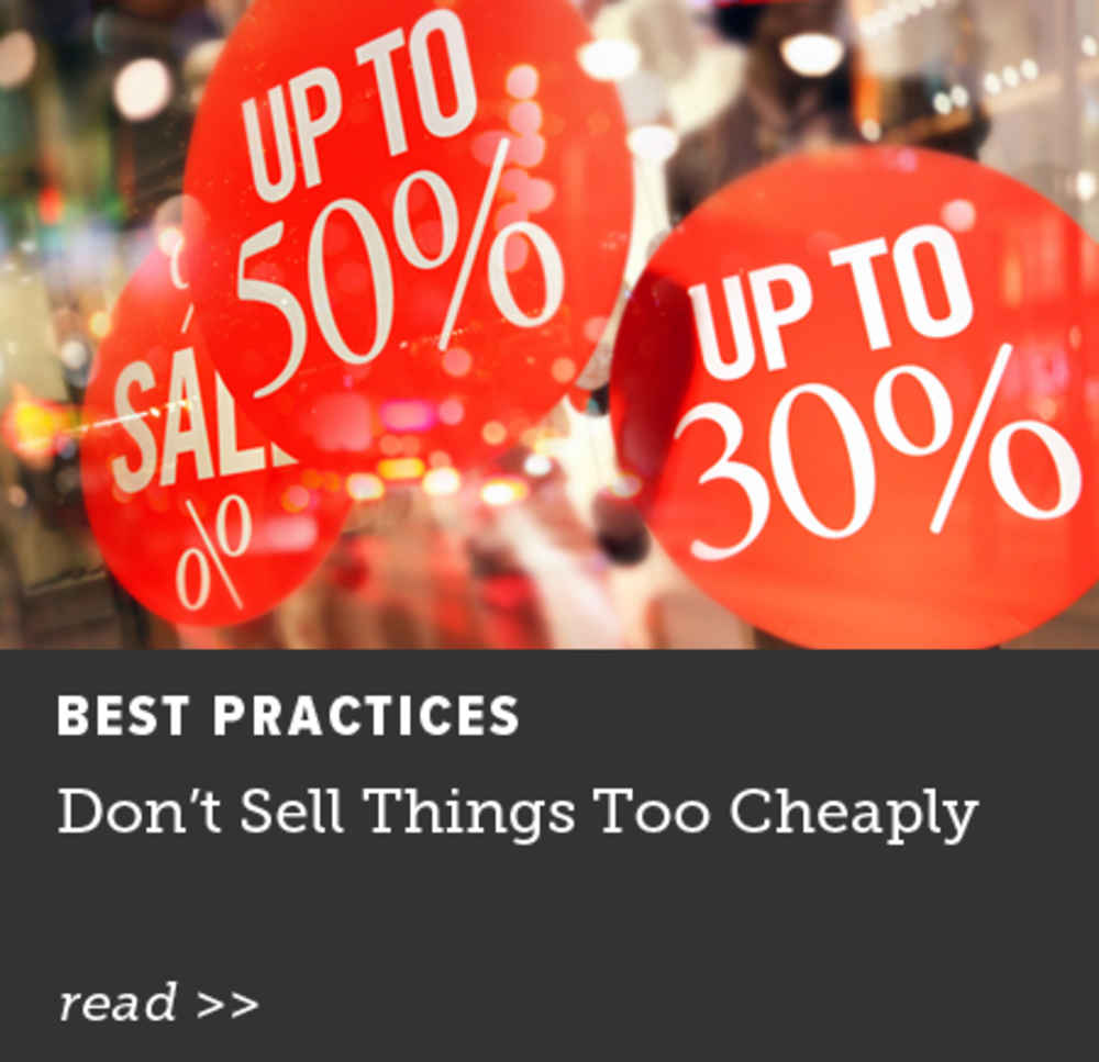 Don't Sell Things Too Cheaply