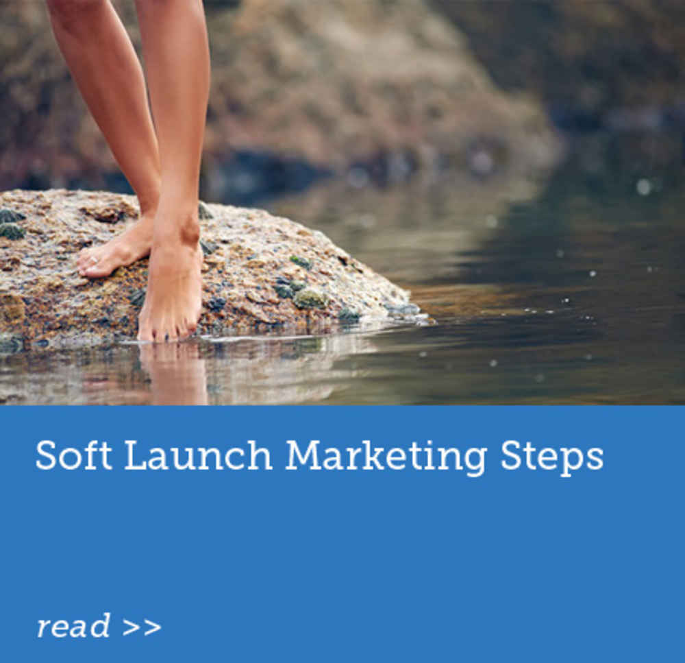 Soft Launch Marketing Steps