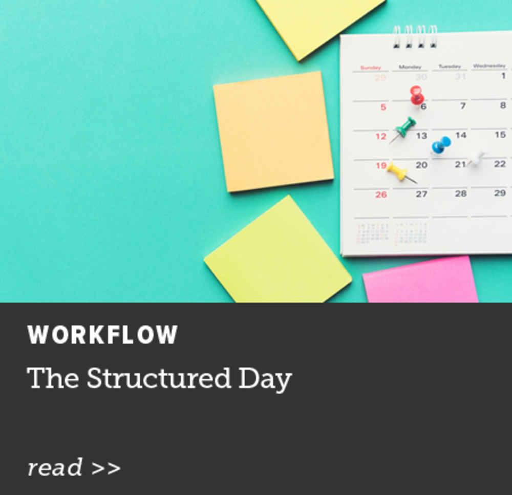 The Structured Day