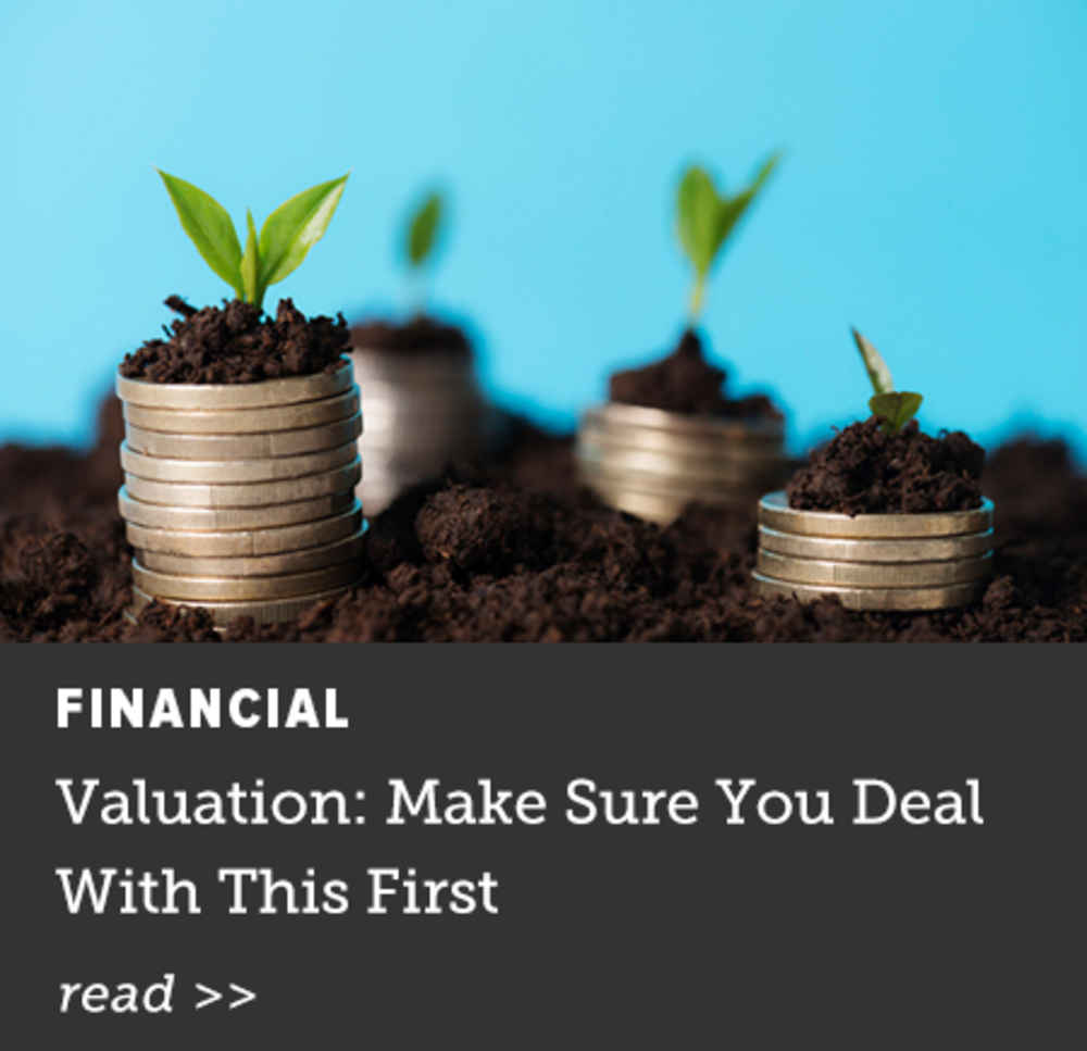 Valuation: Make Sure You Deal With This First
